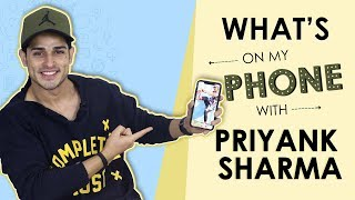 What's On My Phone With Priyank Sharma | Phone Secrets Revealed | Exclusive