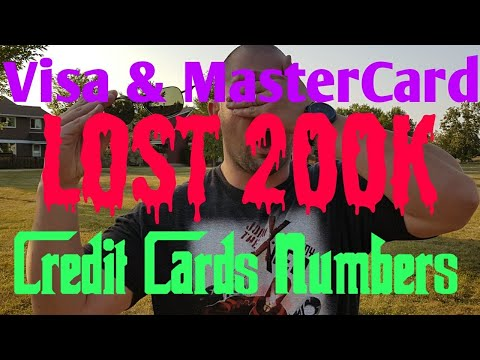Visa & MasterCard have 200K lost credit cards numbers to deal with!
