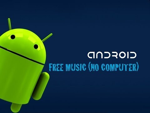 How to download FREE MUSIC on your ANDROID (NO COMPUTER)