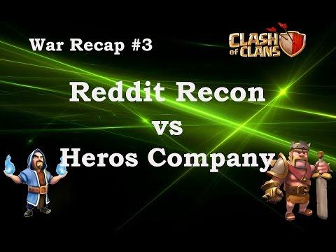Reddit Recon vs Heros Company War Recap #3