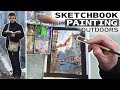 Sketchbook Painting Outdoors My Process