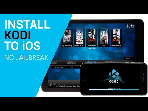 Install Kodi (XBMC) to iOS (iPad, iPhone) No Jailbreak