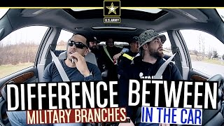 Difference Between Military Branches In The Car!
