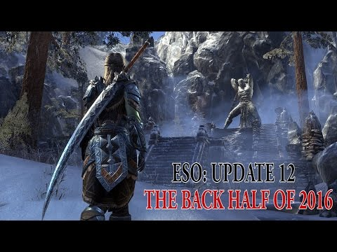 ESO: Update 12 - The Back Half Of 2016