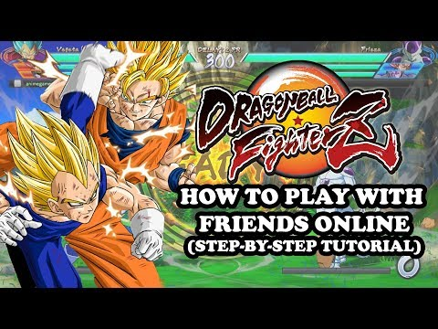 Dragon Ball FighterZ How to Play with Friends Online (Step-By-Step Tutorial)