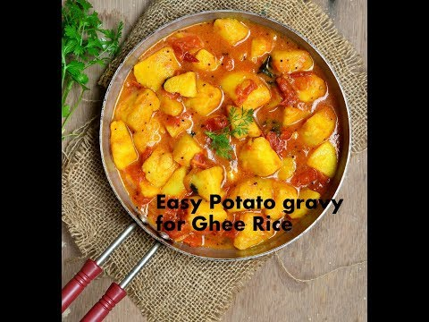 Easy & Simple Potato Gravy for Ghee Rice | Quick Potato gravy | Side dish for Ghee rice