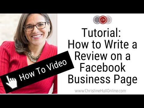 Tutorial: How to Write a Review on a Facebook Business Page ChristineHullOnline com