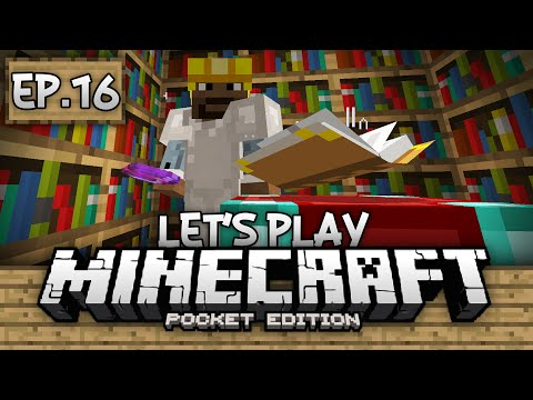 Survival Let's Play Ep. 16 - Enchanting & Enchanted Books!!! - Minecraft PE (Pocket Edition)