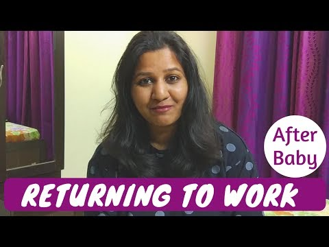 RETURNING TO WORK | After baby | Guilt free