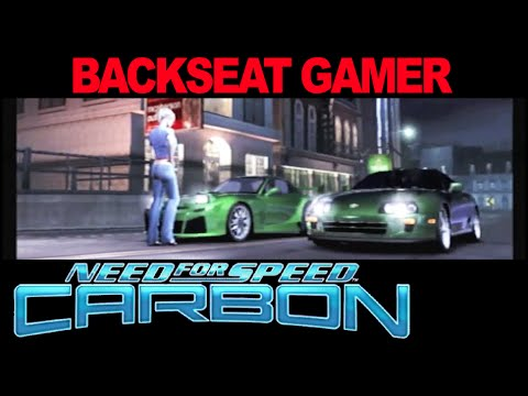 NEED FOR SPEED CARBON - Backseat Gamer - Red Swordfish Studios