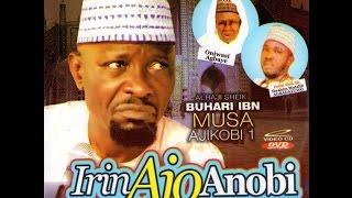 """Irin Ajo Anobi Lo Si Sanmo"" ALH Buhari IBN Musa"