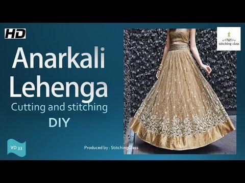 Anarkali Lehenga cutting and stitching