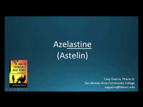 (CC) How to Pronounce azelastine (Astelin) Backbuilding Pharmacology