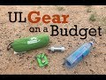 Gear to Lighten your Load on a Budget!