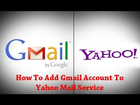 How To Add Gmail Account To Yahoo Mail Service?