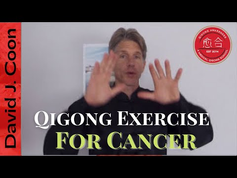 One Simple Qigong Exercise for people with Cancer