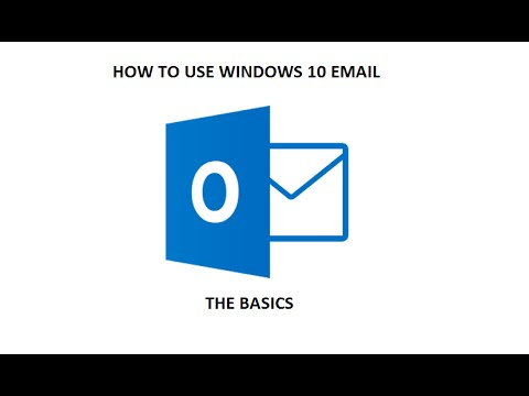 How to use Windows 10 email (The Basics) Part 1