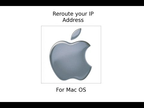 How to Reroute your IP Address for Mac
