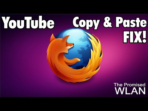 How to Fix Youtube Comments Copy & Paste function in Firefox