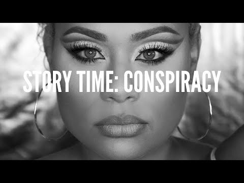 Story Time: Conspiracy? Whats really going on?