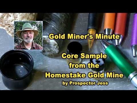 Gold Miner's Minute: Core Sample from the Homestake Gold Mine