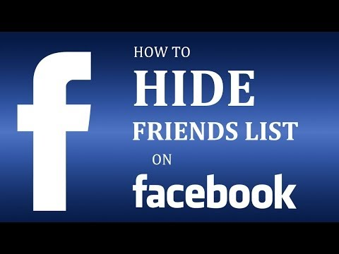 How To Hide Friends List on Facebook 2017?