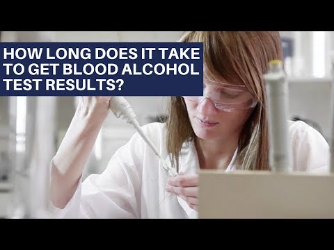How long does it take to get blood alcohol test results? | Washington DUI Lawyers