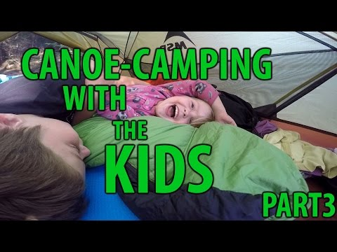 3-day canoe camping with kids, part 3