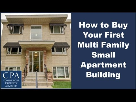How to Buy Your First Multi Family Small Apartment Building