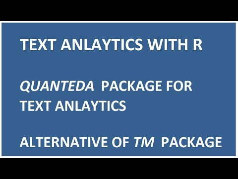 Text Analytics with R | quanteda Package for text mining | Alternative to tm Package for text mining