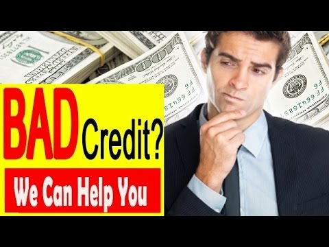 PERSONAL LOANS FOR BAD CREDIT & HOW TO GET A LOAN WITH BAD CREDIT