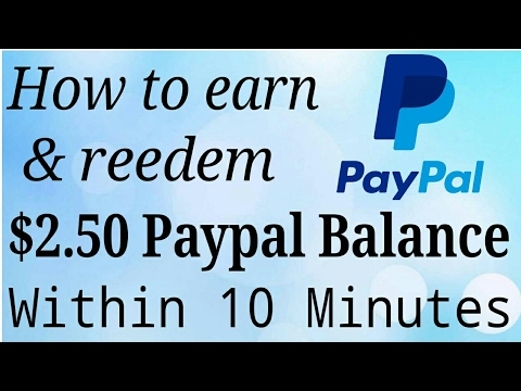 How to earn & reedem 2.50 PAYPAL balance within 10 minutes (with Proof)