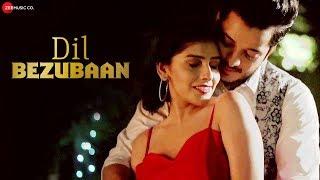 Dil Bezubaan - Official Music Video   Himanshu Gupta   Bhanu Singh   Digesh Agrawal, Mira Jagannath