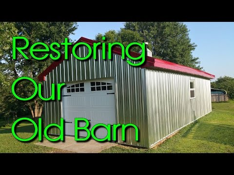 Restoring an old Barn Time Lapse Re-siding and Roofing with Metal