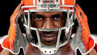 LeBron James Ultimate Football Highlights