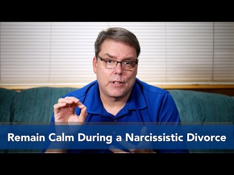 Remain Calm During a Narcissistic Divorce