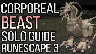Complete Solo Corporeal Beast Guide Runescape 3 2017 - Beginner And Advanced Setups