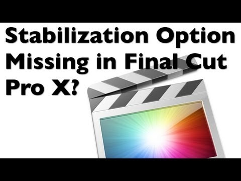 Final Cut Pro X - Stabilization Missing from Options