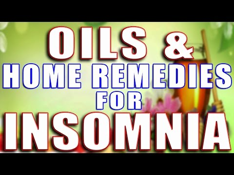 OILS & HOME REMEDIES FOR INSOMNIA II असरदार तेल और घरेलू नुस्खों से नींद न आने की समस्या का इलाज II