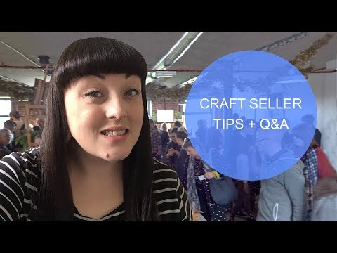 Craft Fair Seller Tips (not just for beginners!) with Q+A