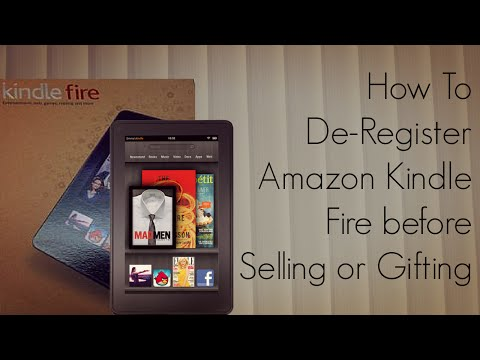 How to De-Register Amazon Kindle Fire before Selling or Gifting - PhoneRadar