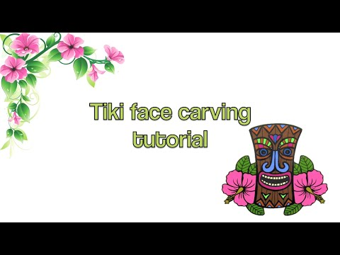 Tiki Face Carving Tutorial