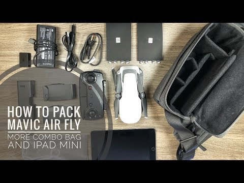 How To Pack Mavic Air Fly More Combo Bag