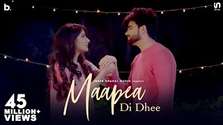 Maapea Di Dhee Inder Chahal (Official Music Video) New Punjabi Song 2019