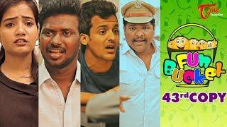 Fun Bucket | 43rd Copy | Funny Videos | by Harsha Annavarapu | #TeluguComedyWebSeries