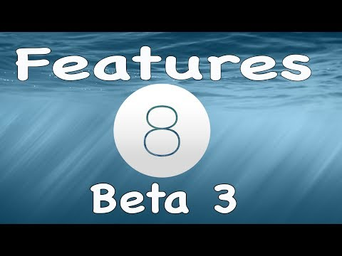 iOS 8 Beta 3 NEW FEATURES ADDED July 8, 2014