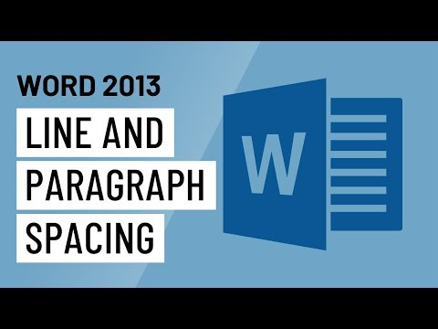 Word 2013: Line and Paragraph Spacing