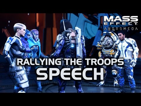 Mass Effect Andromeda - Speech - Rallying the Troops for a Last Stand
