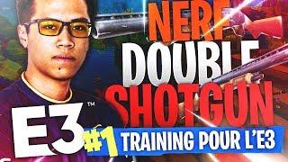 LE NERF DU DOUBLE POMPE ! 😭 (E3 Pro-Am Tournament Training #5)