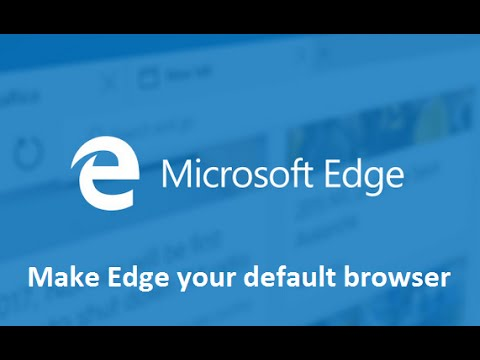 How to Make Microsoft Edge your default browser